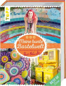 Kreativbücher - Meine bunte Bastelwelt